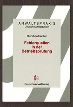 Fehlerquellen in der Betriebsprüfung Dr. Burkhard