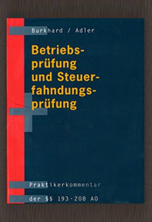 Buch DrBurkhard Betriebsprüfung und Steuerfahndungsprüfung Praktikerkommentar